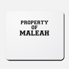Property of MALEAH Mousepad