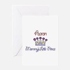 Aaron - Mommy's Little Prince Greeting Card