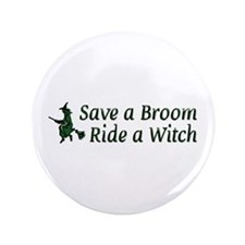 """Ride a Witch 3.5"""" Button"""