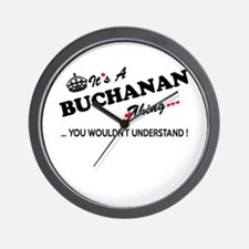 BUCHANAN thing, you wouldn't understand Wall Clock
