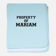 Property of MARIAM baby blanket