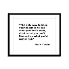Mark Twain Quote on Health Framed Panel Print