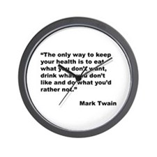 Mark Twain Quote on Health Wall Clock