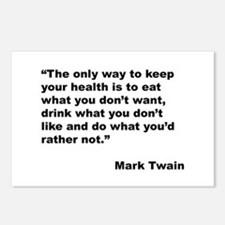 Mark Twain Quote on Health Postcards (Package of 8