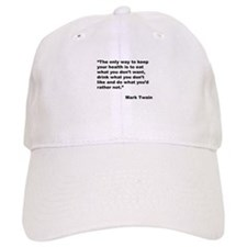 Mark Twain Quote on Health Baseball Cap