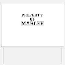 Property of MARLEE Yard Sign