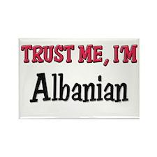 Trusty Me I'm Albanian Rectangle Magnet