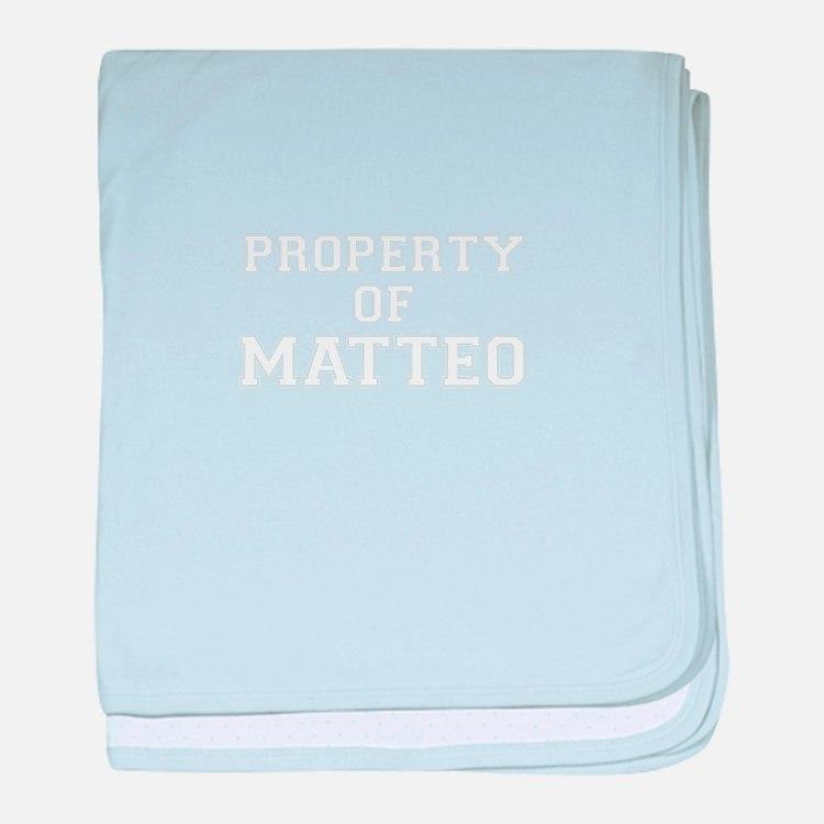 Property of MATTEO baby blanket