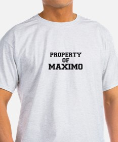 Property of MAXIMO T-Shirt