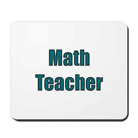 Math Teacher Mousepad
