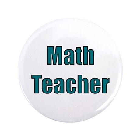 "Math Teacher 3.5"" Button"