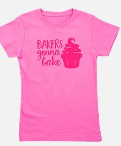 BAKERS GONNA BAKE Girl's Tee