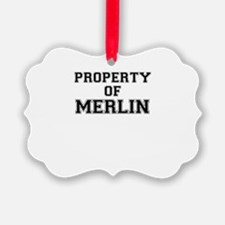 Property of MERLIN Ornament