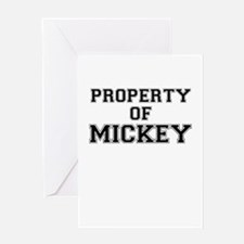 Property of MICKEY Greeting Cards