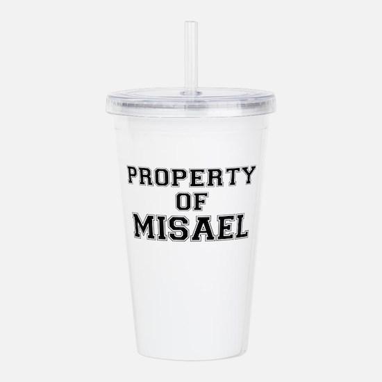 Property of MISAEL Acrylic Double-wall Tumbler