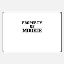 Property of MOOKIE Banner