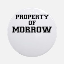 Property of MORROW Round Ornament