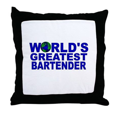 World's Greatest Bartender Throw Pillow