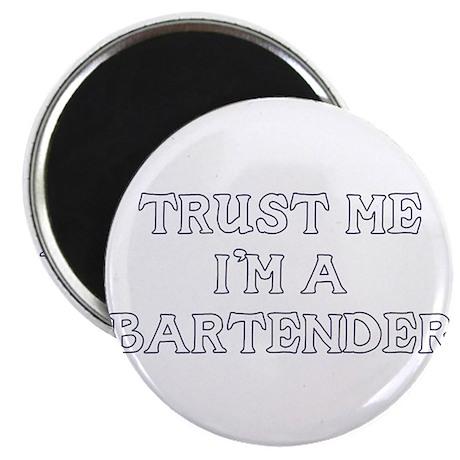 """Trust Me I'm a Bartender 2.25"""" Magnet (10 pack)"""