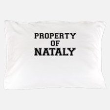 Property of NATALY Pillow Case