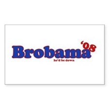 Brobama 08: he'd be down Decal