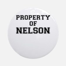 Property of NELSON Round Ornament