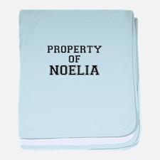 Property of NOELIA baby blanket
