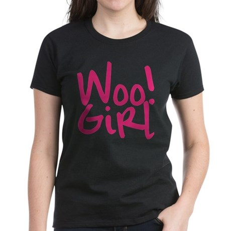 Woo! Girl - T-Shirt