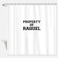 Property of RAQUEL Shower Curtain