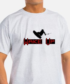 Wake Up 2 T-Shirt