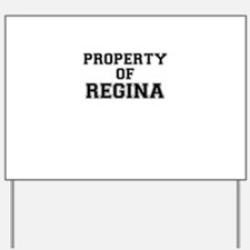 Property of REGINA Yard Sign