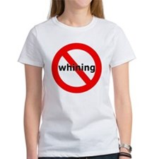 No Whining Tee