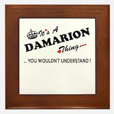 DAMARION thing, you wouldn't understan Framed Tile
