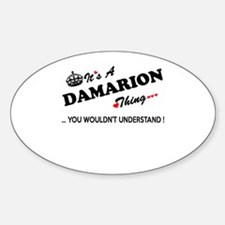 DAMARION thing, you wouldn't understand Decal