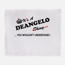 DEANGELO thing, you wouldn't underst Throw Blanket