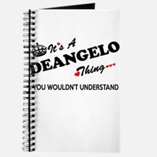 DEANGELO thing, you wouldn't understand Journal