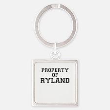 Property of RYLAND Keychains