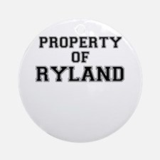Property of RYLAND Round Ornament