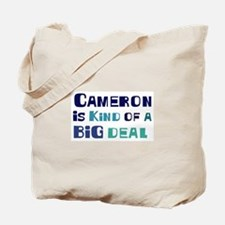 Cameron is a big deal Tote Bag