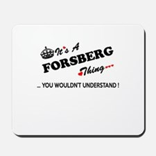 FORSBERG thing, you wouldn't understand Mousepad