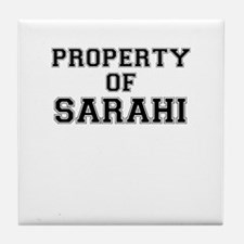 Property of SARAHI Tile Coaster
