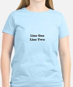 Two Line Custom Message T-Shirt