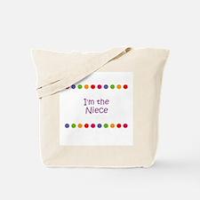 I'm the Niece Tote Bag