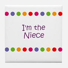 I'm the Niece Tile Coaster
