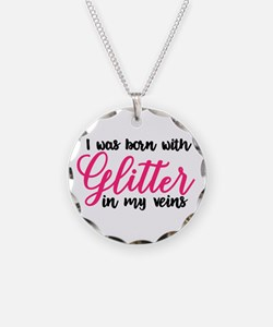 GLITTER IN MY VEINS Necklace
