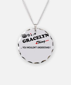 GRACELYN thing, you wouldn't Necklace Circle Charm