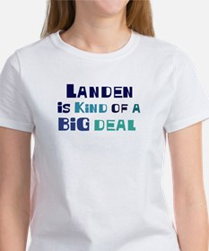 Landen is a big deal Women's T-Shirt