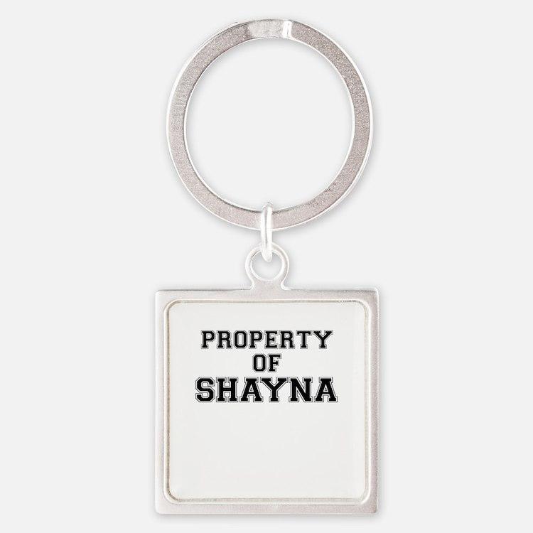 Property of SHAYNA Keychains
