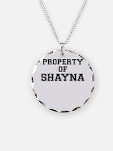 Property of SHAYNA Necklace
