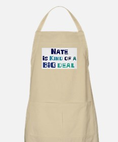 Nate is a big deal BBQ Apron